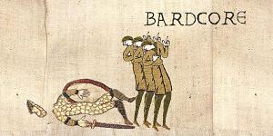 Bardcore