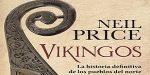 Vikingos. La historia definitiva de los pueblos del norte